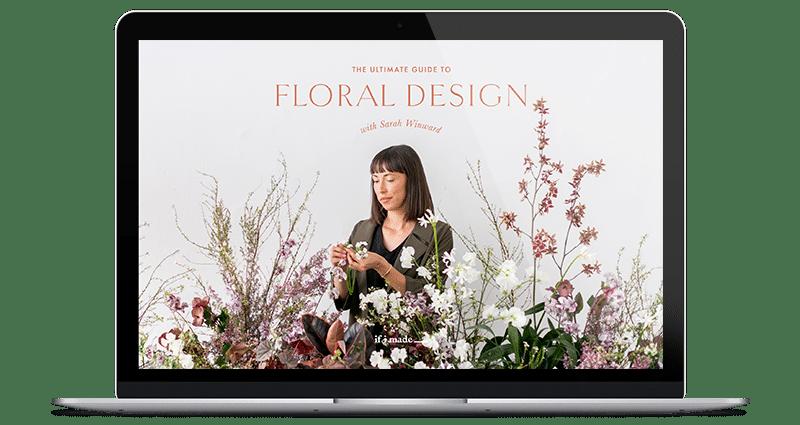 ultimate floral design online course | sarahwinward.com